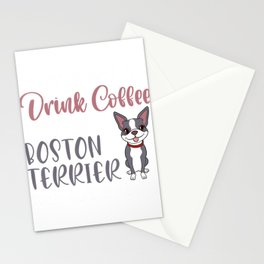 Boston Terrier pet my Dog nap - I Just Want To Drink Coffee T-Shirt Stationery Cards