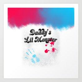 Daddy's Lil Monster Art Print
