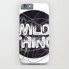 Wild Thing iPhone 6s Slim Case