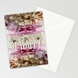 Don't Worry, Be Happy! Stationery Cards