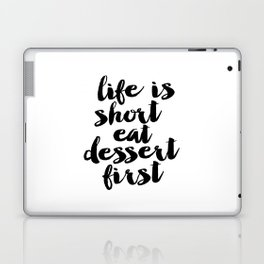 Life is Short Eat Dessert First Funny Kitchen Sign | Kitchen Art Print | Kitchen Printable | Kitchen Laptop & iPad Skin