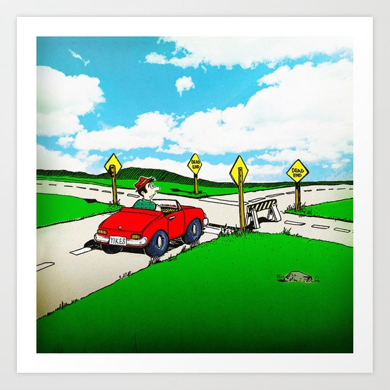 You Can't Get There from Here . . . Art Print
