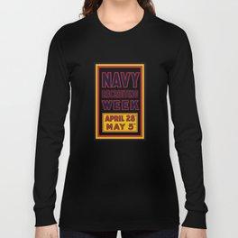 Navy Recruiting Week -- WW1 Era Long Sleeve T-shirt