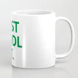 JUST HODL IT Coffee Mug