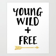 YOUND WILD AND FREE + BOHO ARROW quote Art Print