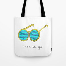 Nice To Sea You Tote Bag