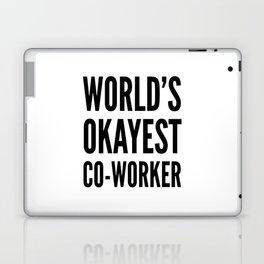 World's Okayest Co-worker Laptop & iPad Skin