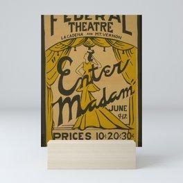 Vintage American Theater Poster - 'Enter Madam' at the Federal Theatre, San Bernardino (1940) Mini Art Print