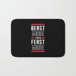 Beast Mode Then Feast Mode Bath Mat