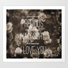 Isaiah 43:4 Art Print