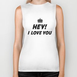 Hey, I Love You Biker Tank