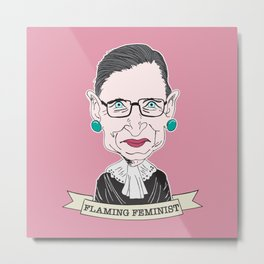 Ruth Bader Ginsburg The Notorious RBG Flaming Feminist Metal Print
