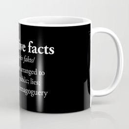 Alternative Facts Coffee Mug
