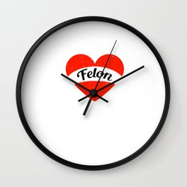 I'm in love with a Felon   Big heart and banner Wall Clock