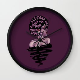 Sisters are doin' it for themselves Wall Clock