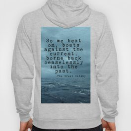 So we beat on - Gatsby quote on the dark ocean Hoody