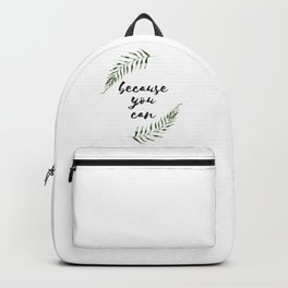 Because You Can Backpack