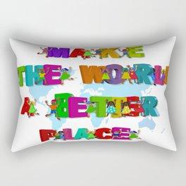 Make the world a better place 2 Rectangular Pillow