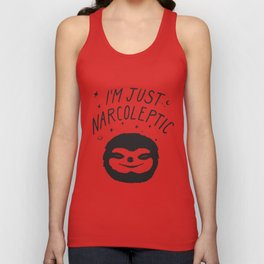 I'm Just Narcoleptic Unisex Tank Top