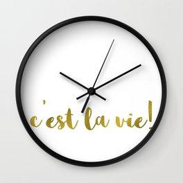 C'est la vie! Wall Clock