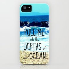PULL ME INTO YOUR DEPTHS II  iPhone (5, 5s) Slim Case