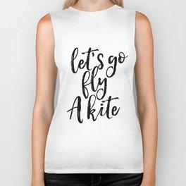 Printable Art, Inspirational Print ,Lets go fly A Kite,Scandinavian Design, Wall Art Biker Tank