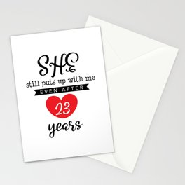 She Still Puts Up With Me Even After 23 Year Stationery Cards