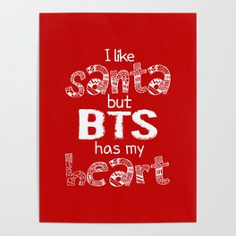I Like Santa but BTS Has My Heart! Poster