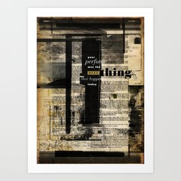 """Your Perfume Was The Best Thing That Happened Today"" Graphic Art Print Art Print"