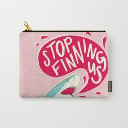 Stop Finning Us Carry-All Pouch
