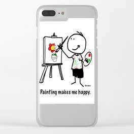Painting makes me happy. Clear iPhone Case