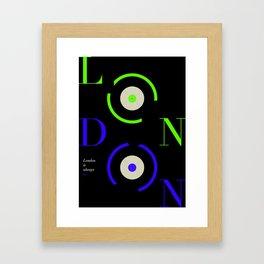 London is always on Framed Art Print