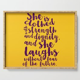 PROVERBS 31:25 Serving Tray
