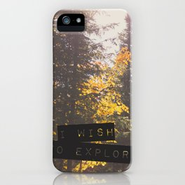 I wish to explore iPhone Case