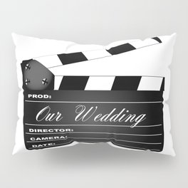 Our Wedding Clapperboard Pillow Sham