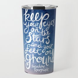 Eyes on the stars quote white lettering Travel Mug