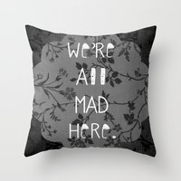 mad Throw Pillows featuring Mad by Cactus And Fog