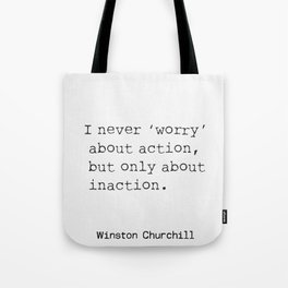 Churchill's quote 54 Tote Bag