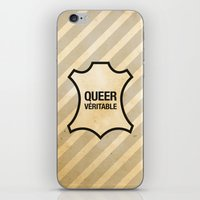 queer iPhone & iPod Skins featuring Queer Véritable by justasign