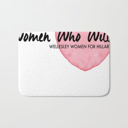 Women Who Will Heart Bath Mat