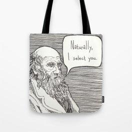 Naturally, I select you Tote Bag