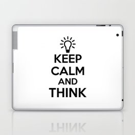 Keep Calm and THINK! Laptop & iPad Skin