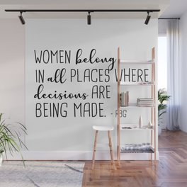 Women belong in all places Wall Mural