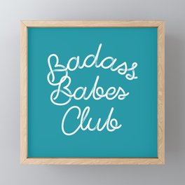 Badass Babes Club Framed Mini Art Print
