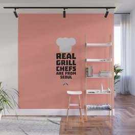 Real Grill Chefs are from Seoul T-Shirt D6ogi Wall Mural