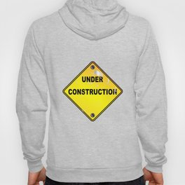 Yellow Under Construction Sign Hoody