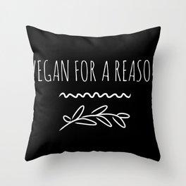 Vegan For A Reason  Animal Welfare Throw Pillow