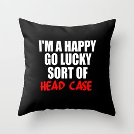 funny sayings and quotes headcase Throw Pillow