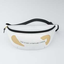 Not A Fortune Cookie Fanny Pack