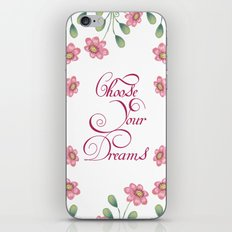 choose your dreams iPhone & iPod Skin